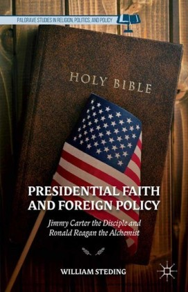 Presidential Faith and Foreign Policy