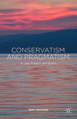 Conservatism and Pragmatism