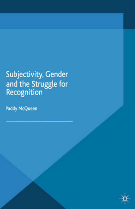 Subjectivity, Gender and the Struggle for Recognition