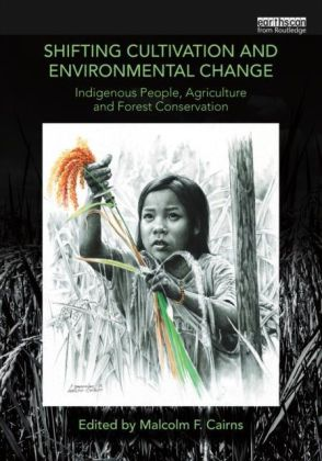 Shifting Cultivation and Environmental Change