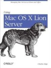Using Mac OS X Lion Server