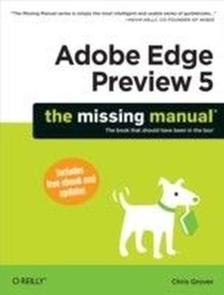 Adobe Edge Preview 5: The Missing Manual
