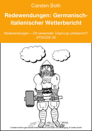 Redewendungen: Germanisch-italienischer Wetterbericht