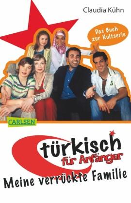 Türkisch für Anfänger 1: Meine verrückte Familie
