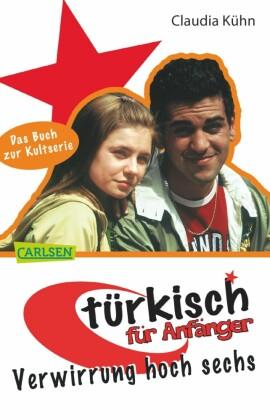 Türkisch für Anfänger 2: Verwirrung hoch sechs