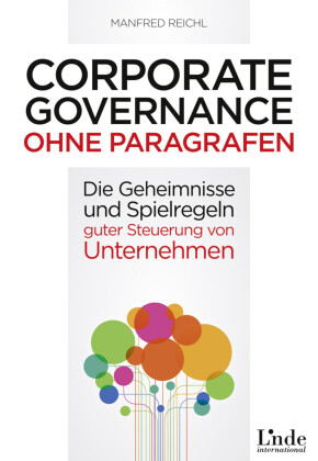 Corporate Governance ohne Paragrafen