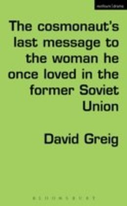 Cosmonaut's Last Message to the Woman He Once Loved in the Former Soviet Union