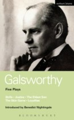 Galsworthy Five Plays