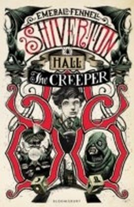 Shiverton Hall: The Creeper