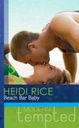 Beach Bar Baby (Mills & Boon Modern Tempted)