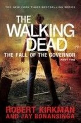 Walking Dead: Fall of the Governor Part Two