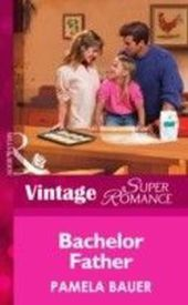 Bachelor Father (Mills & Boon Vintage Superromance) (Single Father - Book 9)