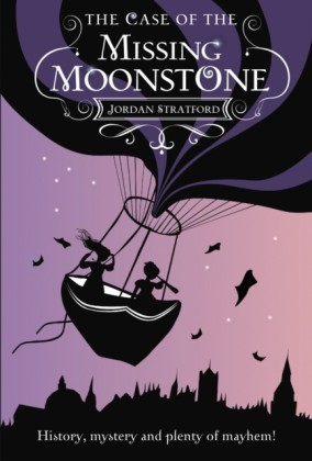 Wollstonecraft Detective Agency: The Case of the Missing Moonstone