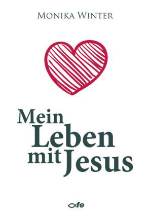 Mein Leben mit Jesus