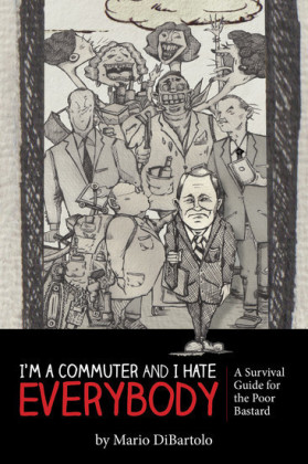 I'm a Commuter and I Hate Everybody