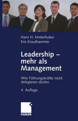 Leadership - mehr als Management