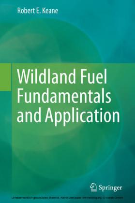 Wildland Fuel Fundamentals and Applications
