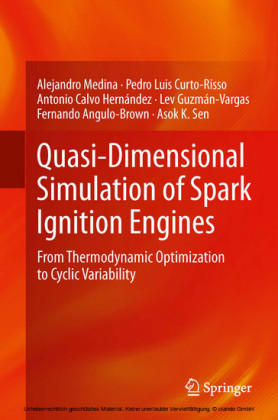 Quasi-Dimensional Simulation of Spark Ignition Engines