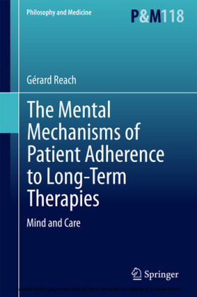 The Mental Mechanisms of Patient Adherence to Long-Term Therapies