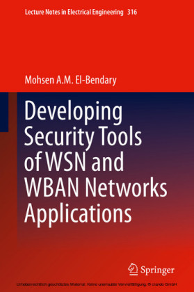 Developing Security Tools of WSN and WBAN Networks Applications