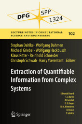 Extraction of Quantifiable Information from Complex Systems