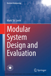 Modular System Design and Evaluation