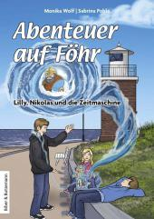 Abenteuer auf Föhr - Lilly, Nikolas und die Zeitmaschine