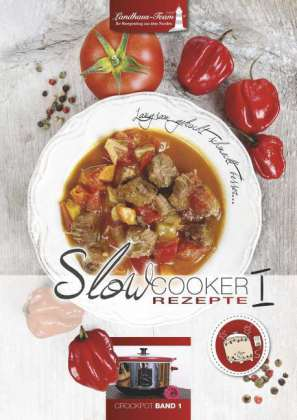 Slowcooker Rezepte