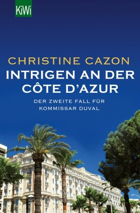 Intrigen an der Côte d Azur