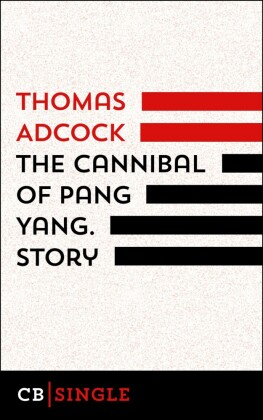 The Cannibal of Pang Yang. Story