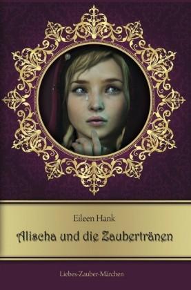 Alischa und die Zaubertränen