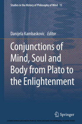 Conjunctions of Mind, Soul and Body from Plato to the Enlightenment