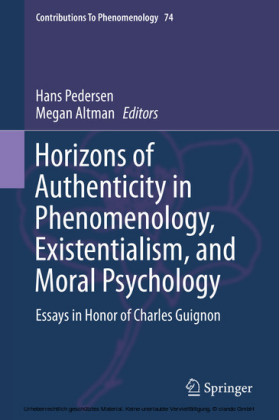 Horizons of Authenticity in Phenomenology, Existentialism, and Moral Psychology
