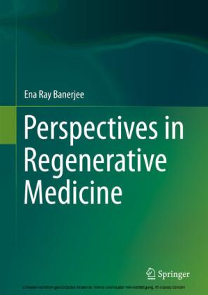 Perspectives in Regenerative Medicine