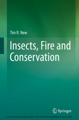 Insects, Fire and Conservation