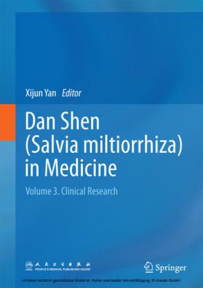 Dan Shen (Salvia miltiorrhiza) in Medicine