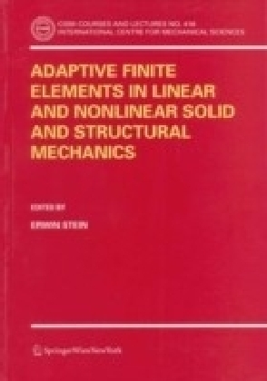 Adaptive Finite Elements in Linear and Nonlinear Solid and Structural Mechanics