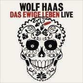 Das ewige Leben, Live, 3 Audio-CDs