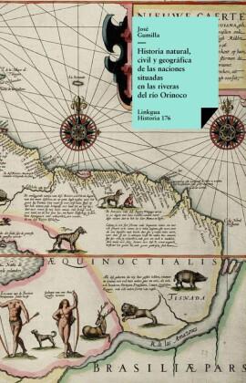 Historia natural, civil y geográfica de las naciones situadas en las riveras del río Orinoco