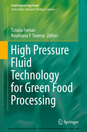 High Pressure Fluid Technology for Green Food Processing