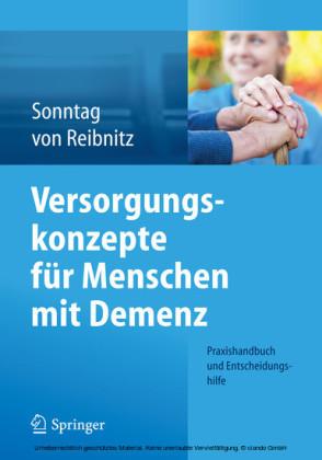 Versorgungskonzepte für Menschen mit Demenz