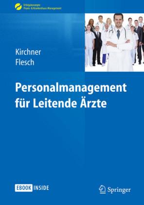 Personalmanagement für Leitende Ärzte