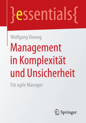 Management in Komplexität und Unsicherheit