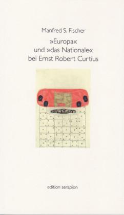 Europa und das Nationale bei Ernst Robert Curtius