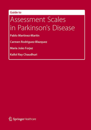 Guide to Assessment Scales in Parkinson's Disease