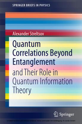 Quantum Correlations Beyond Entanglement