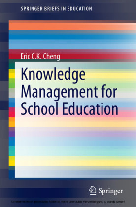 Knowledge Management for School Education