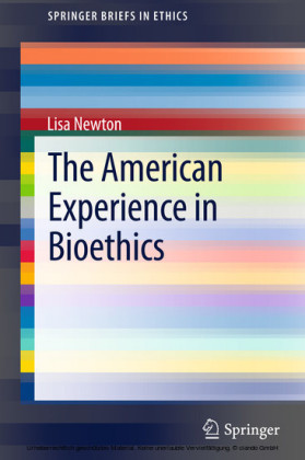 The American Experience in Bioethics