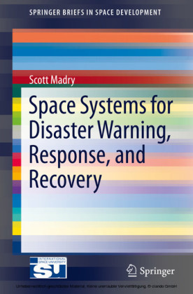Space Systems for Disaster Warning, Response, and Recovery