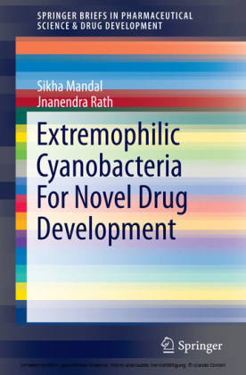 Extremophilic Cyanobacteria For Novel Drug Development